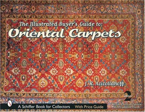 The Illustrated Buyer's Guide to Oriental Carpets(英語)